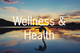 Wellness & Health